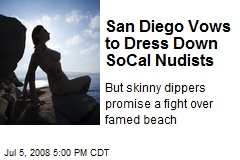 San Diego Vows to Dress Down SoCal Nudists