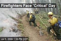 Firefighters Face 'Critical' Day