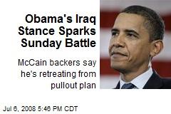 Obama's Iraq Stance Sparks Sunday Battle