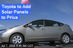 Toyota to Add Solar Panels to Prius