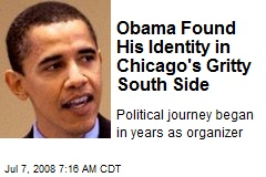 Obama Found His Identity in Chicago's Gritty South Side