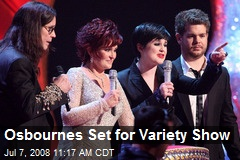 Osbournes Set for Variety Show