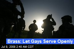Brass: Let Gays Serve Openly