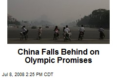 China Falls Behind on Olympic Promises