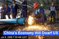 China's Economy Will Dwarf US