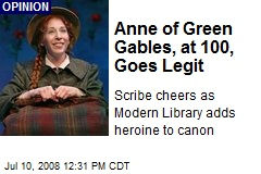 Anne of Green Gables, at 100, Goes Legit