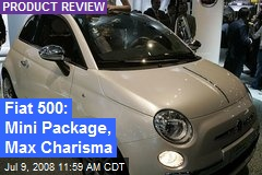 Fiat 500: Mini Package, Max Charisma