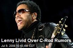 Lenny Livid Over C-Rod Rumors