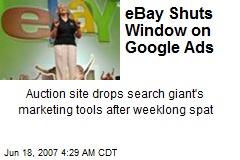 eBay Shuts Window on Google Ads