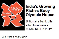 India's Growing Riches Buoy Olympic Hopes
