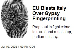 EU Blasts Italy Over Gypsy Fingerprinting