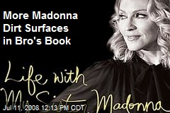 More Madonna Dirt Surfaces in Bro's Book