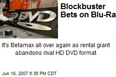 Blockbuster Bets on Blu-Ray