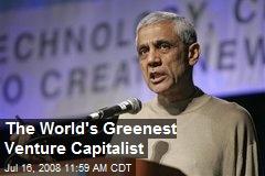 The World's Greenest Venture Capitalist