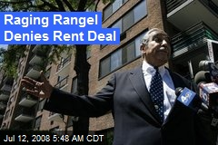 Raging Rangel Denies Rent Deal