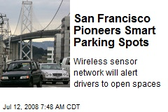San Francisco Pioneers Smart Parking Spots