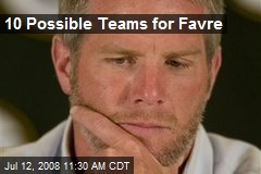 10 Possible Teams for Favre