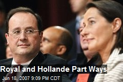 Royal and Hollande Part Ways