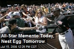 All-Star Memento Today, Nest Egg Tomorrow