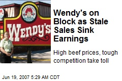 Wendy's on Block as Stale Sales Sink Earnings