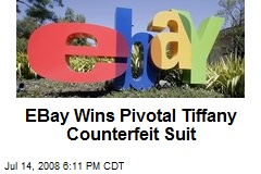 EBay Wins Pivotal Tiffany Counterfeit Suit