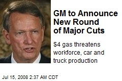 GM to Announce New Round of Major Cuts