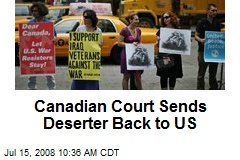 Canadian Court Sends Deserter Back to US