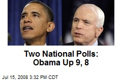 Two National Polls: Obama Up 9, 8
