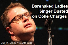 Barenaked Ladies Singer Busted on Coke Charges