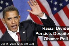 Racial Divide Persists Despite Obama: Poll