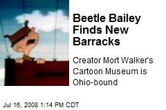 Beetle Bailey Finds New Barracks