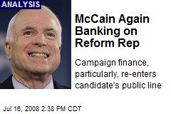 McCain Again Banking on Reform Rep