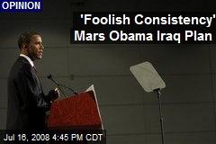 'Foolish Consistency' Mars Obama Iraq Plan