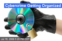 Cybercrime Getting Organized
