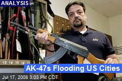 AK-47s Flooding US Cities