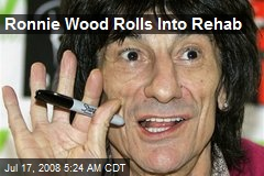 Ronnie Wood Rolls Into Rehab