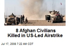 8 Afghan Civilians Killed in US-Led Airstrike