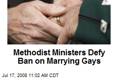 Methodist Ministers Defy Ban on Marrying Gays
