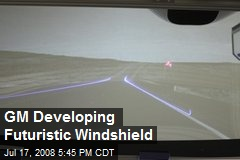 GM Developing Futuristic Windshield