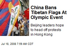 China Bans Tibetan Flags At Olympic Event