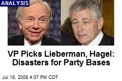 VP Picks Lieberman, Hagel: Disasters for Party Bases