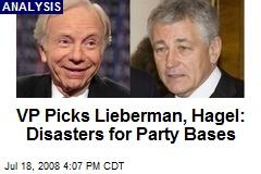 VP Picks Lieberman, Hagel: Disasters for Party Bases