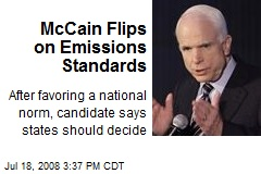 McCain Flips on Emissions Standards