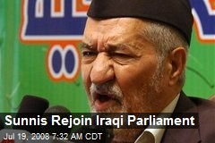 Sunnis Rejoin Iraqi Parliament
