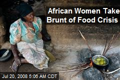 African Women Take Brunt of Food Crisis