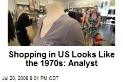 Shopping in US Looks Like the 1970s: Analyst