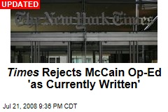 Times Rejects McCain Op-Ed 'as Currently Written'