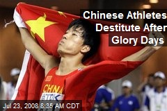 Chinese Athletes Destitute After Glory Days