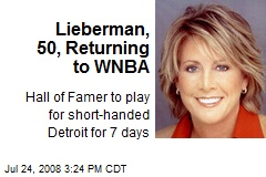 Lieberman, 50, Returning to WNBA