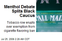 Menthol Debate Splits Black Caucus